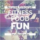 Fitness Food and Fun